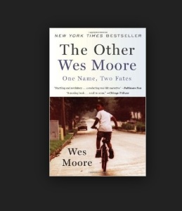 The Other Wes Moore, Books, Book, Book Review, Summary, Reviews, Wes Moore, Prison, Black Man, Justice, Drugs, Crime, Blog
